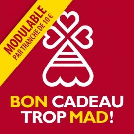 Bon Cadeau Trop Mad 10€
