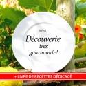 """MENU """"DÉCOUVERTE TRÈS GOURMANDE"""" & Livre de Recettes de Nathalie"""