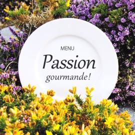 """Menu """"Passion Gourmande"""""""