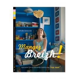 Mangez Breizh ! Épicerie fine & recettes bretonnes