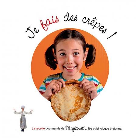 Je veux, je fais des crêpes avec Majiknath, la fée cuisinologue bretonne