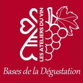 ATELIER LES BASES DE LA DÉGUSTATION - Mercredi 13 Novembre 2019
