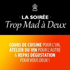 SOIRÉE TROP MAD À DEUX - Merc. 25 Novembre 2020 - 18h30 à 22h - LORIENT
