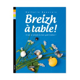 Breizh à table - C'est si simple le bon gout Breton ! COLLECTOR !