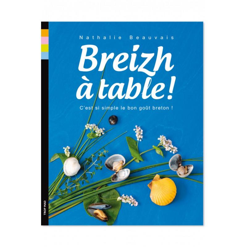 Livre Nathalie Beauvais Breizh A Table
